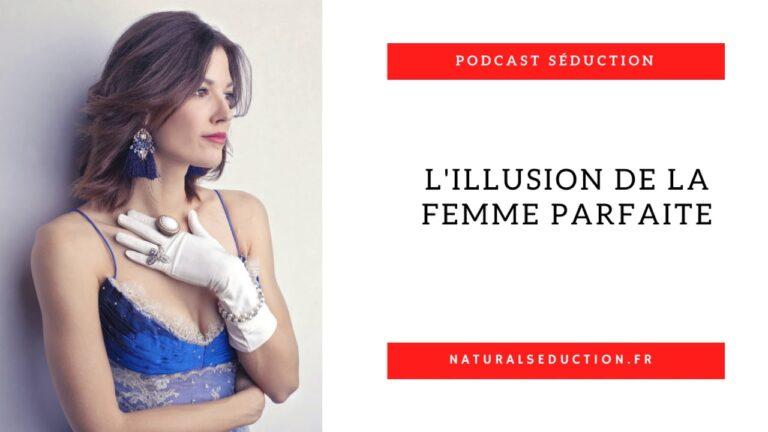 Podcast n°15 : L'illusion de la femme parfaite